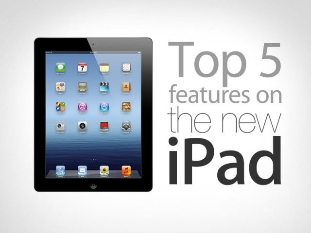 new-ipad-top-5-features