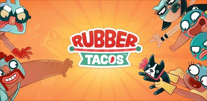 Rubber Tacos