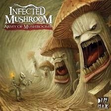 Infected Mushroom - Army Of Mushrooms 2012