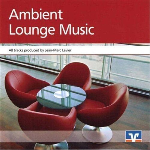 1299517901_jean-marc-levier-ambient-lounge-music