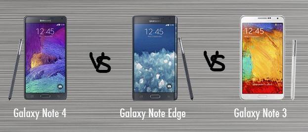 Samsung Galaxy Note 4 vs Note Edge vs Note 3