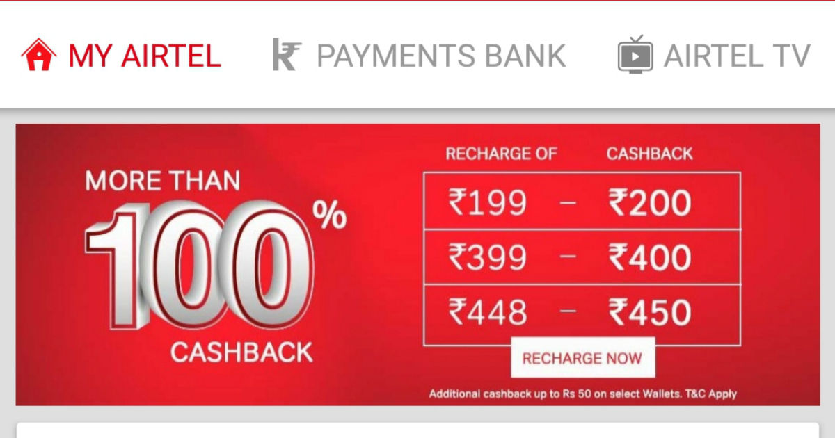 Airtel 100 percent cashback offer expanded to Rs 199, Rs 448