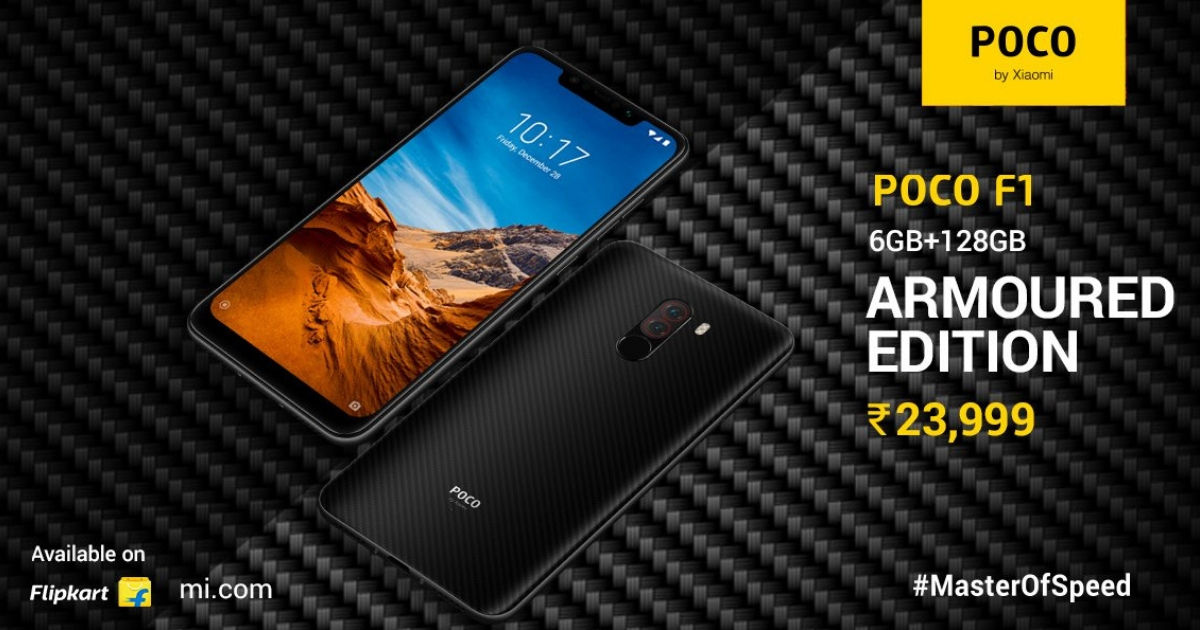 size 40 7f6c4 5086f POCO F1 6GB RAM, 128GB variant Armoured Edition launched in India ...
