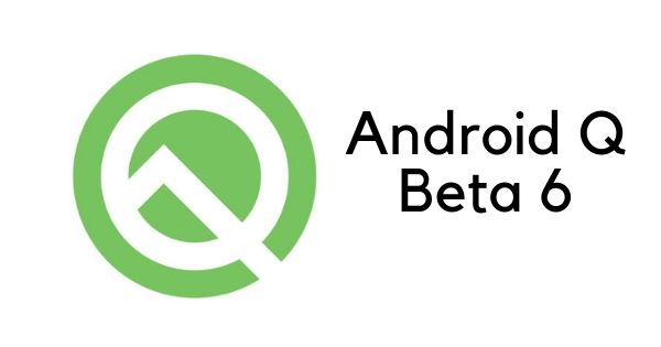 Android Q Beta 6 with August security patch released for all Pixel