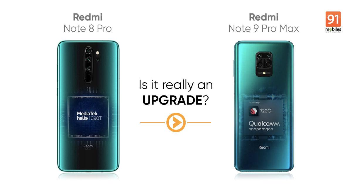 Redmi Note 9 Pro Max Vs Redmi Note 8 Pro A Worthy Upgrade 91mobiles Com
