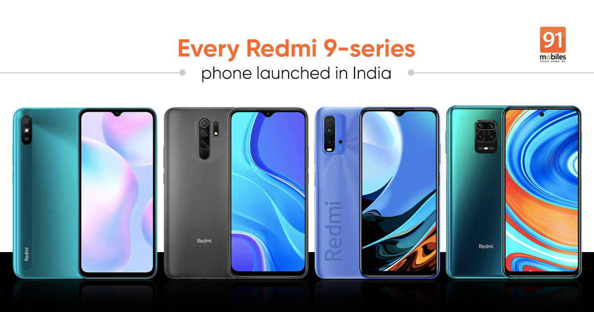 Redmi 9 Power To Redmi Note 9 Pro Max Every Redmi 9 Series Phone Launched In India 91mobiles Com