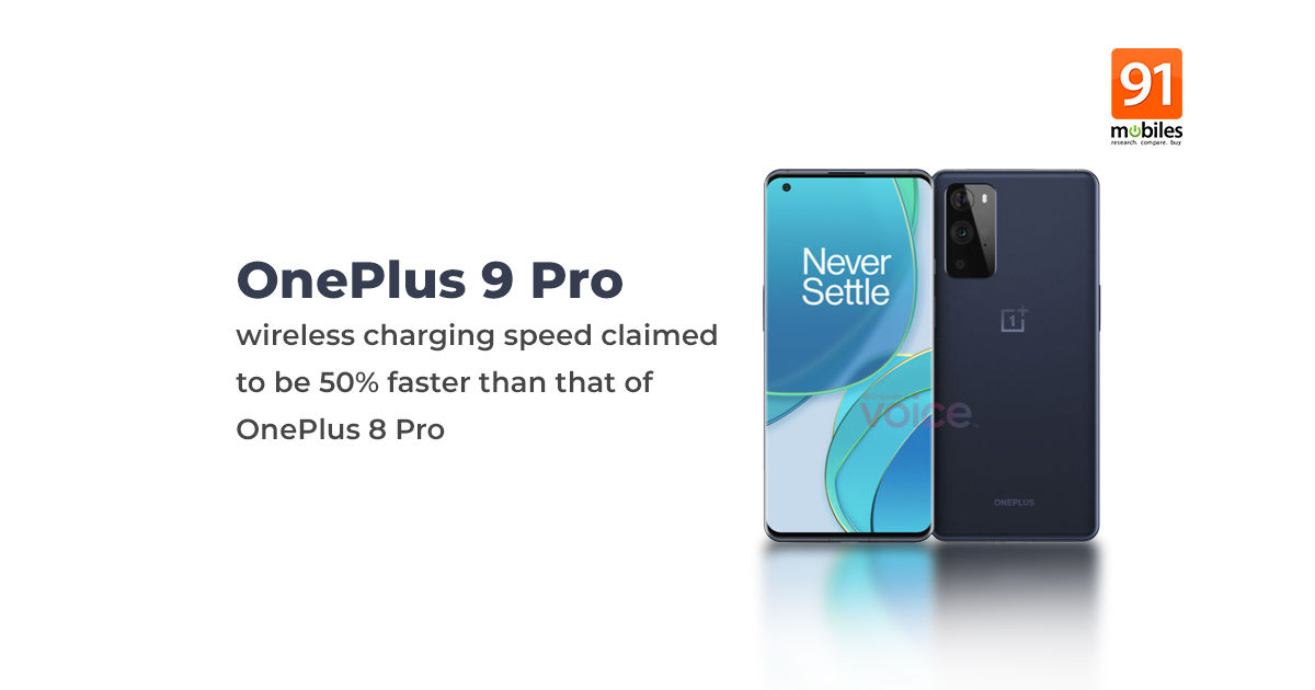 OnePlus 9 Pro with 45W fast wireless charging tipped; OnePlus 9 to support wireless charging too - 91mobiles