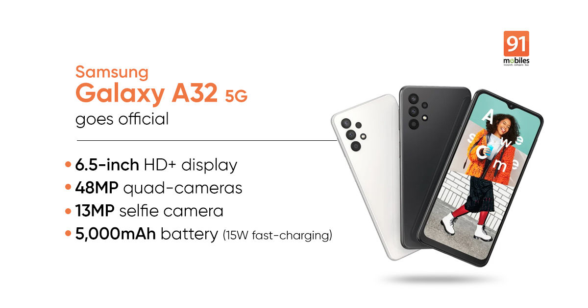 Samsung Galaxy A32 5G launched: price, specs | 91mobiles.com