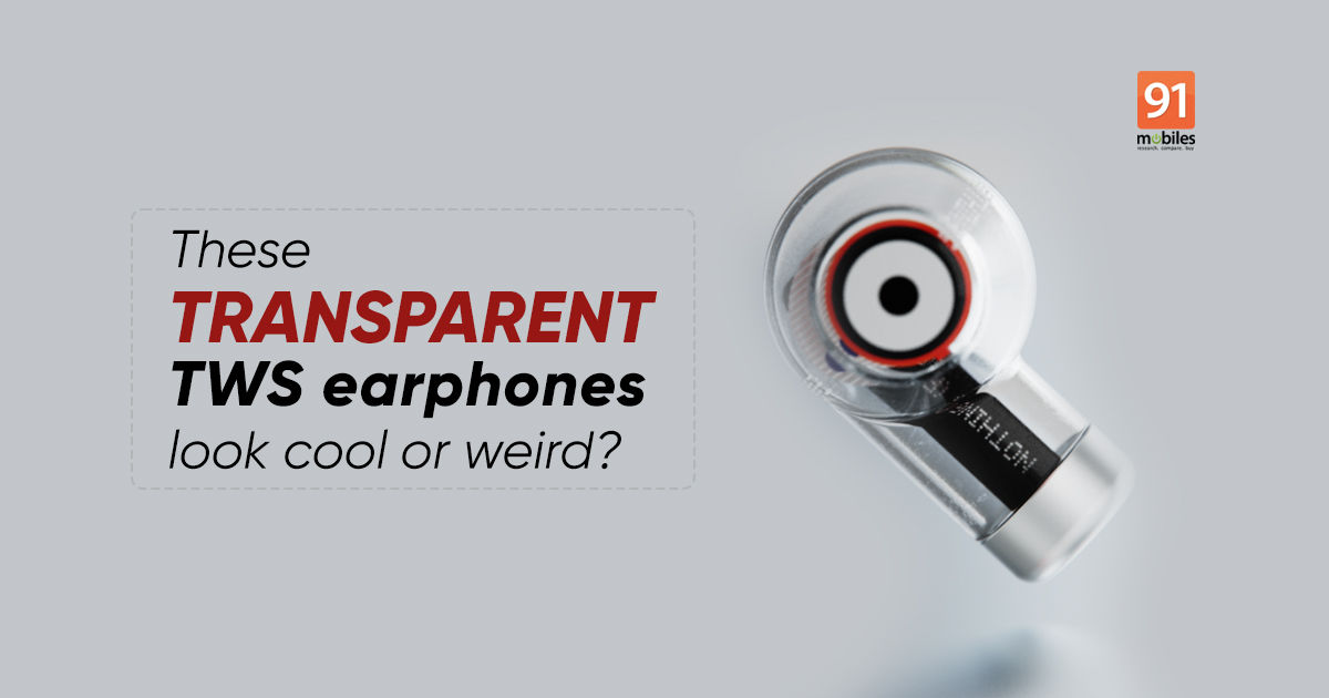 Nothing unveils Concept 1, a pair of transparent TWS earbuds - 91mobiles